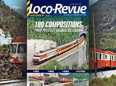 Hors-Série Loco-Revue n°81, 100 compositions pour petits et grands réseaux