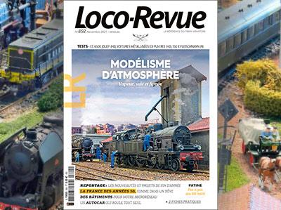 Loco-Revue n°892 - Novembre 2021 - Modélisme d'atmosphère - vapeur, suie et fumée